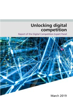 Unlocking digital competition – Report of the Digital Competition Expert Panel