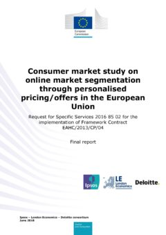 Consumer market study on online market segmentation through personalised pricing/offers in the European Union