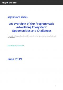 An overview of the Programmatic Advertising Ecosystem: Opportunities and Challenges